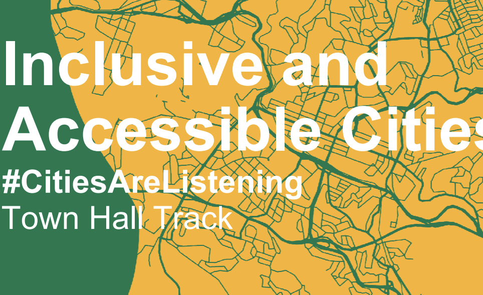 Villes inclusives et accesibles - CONGRESS de CGLU / Le circuit Town Hall